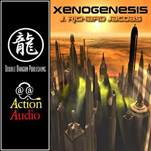 Xenogenesis | [J. Richard Jacobs]