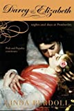 Darcy & Elizabeth: Nights and Days at Pemberley (Pride & Prejudice Continues)