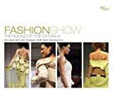 echange, troc Compilation - Fashionshow: The Sound of the Catwalk