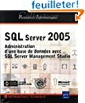 SQL Server 2005 : Administration d'un...