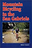 img - for Mountain Bicycling in the San Gabriels book / textbook / text book