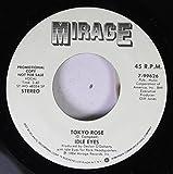 TOKYO ROSE 45 RPM IDLE EYES / IDLE EYES