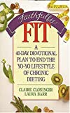 Faithfully Fit (0849932378) by Cloninger, Claire