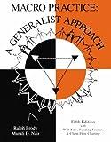 MacRo Practice : A Generalist Approach