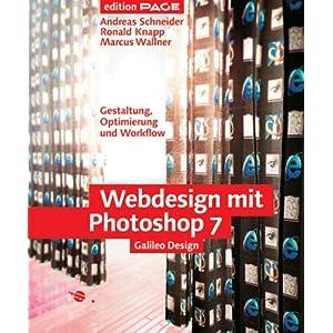 eBook Cover für  Webdesign mit Photoshop 7 Gestaltung Optimierung und Workflow mit CD Galileo Design