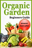 Search : gardening secrets-discover the secrets how to create quickly amazing organic garden-step by step guide with pics (doctor gardening books collection)
