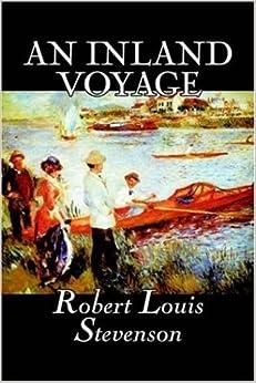 Amazon.com: An Inland Voyage (9781598186994): Robert Louis Stevenson