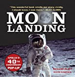 Moon Landing: Apollo 11 40th Anniversary Pop-Up