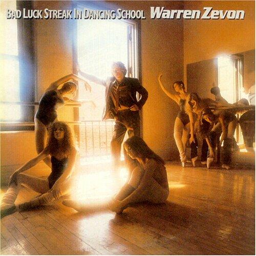 WARREN ZEVON - Bad Luck Streak in Dancing Sch - Zortam Music