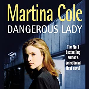 Dangerous Lady | [Martina Cole]