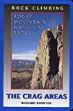 img - for Rock Climbing Rocky Mountain National Park: The Crag Areas book / textbook / text book
