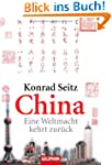 China: Eine Weltmacht kehrt zur�ck