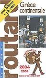 echange, troc Guide du Routard - Guide du Routard : Grèce continentale 2004/2005