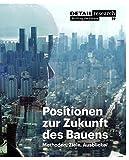 img - for Positionen zur Zukunft des Bauens (Detail Spezial) (German Edition) book / textbook / text book