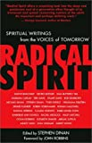 img - for Radical Spirit: Spiritual Writings from the Voices of Tomorrow by Stephen Dinan (2002-03-12) book / textbook / text book