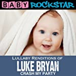 Lullaby Renditions of Luke Bryan - Cr...