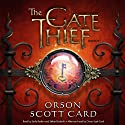 The Gate Thief: Mithermages, Book 2 Audiobook by Orson Scott Card Narrated by Stefan Rudnicki, Emily Rankin