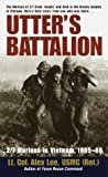 Utter&#39;s Battalion: 2/7 Marines in Vietnam, 1965-66
