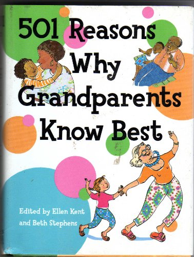 501 Reasons Why Grandparents Know Best