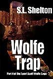 Wolfe Trap (Scott Wolfe Series Book 4)