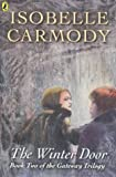 The Winter Door (Nightgate Trilogy) (0141300965) by Carmody, Isobelle