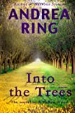 Into the Trees (A Yellow Wood) (Volume 2)