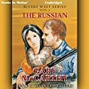 The Russian River: Rivers West Series, Book 5 (       UNABRIDGED) by Gary McCarthy Narrated by Maynard Villers