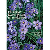 California Native Plants for the Garden ~ Carol Bornstein