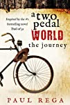 A Two Pedal World The Journey Book 2