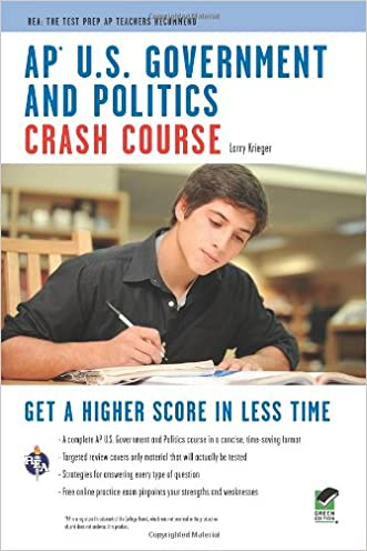 AP® U.S. Government & Politics Crash Course Book + Online (Advanced Placement (AP) Crash Course)