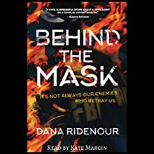 Behind the Mask Audiobook by Dana Ridenour Narrated by Kate Marcin
