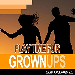 Playtime for Grown-Ups Audiobook