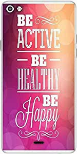 Snoogg Typographic Poster Design Be Active Be Healthy Be Happy Designer Protective Back Case Cover For Micromax Canvas Silver 5 Q450