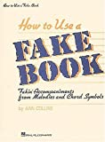 How To Use A Fake Book (Fake Books) (0881883956) by Collins, Ann