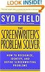 The Screenwriter's Problem Solver: Ho...