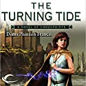 The Turning Tide: Crosspointe, Book 3 Audiobook by Diana Pharaoh Francis Narrated by Mozhan Marno