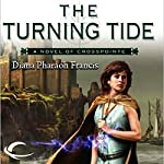 The Turning Tide: Crosspointe, Book 3 | Diana Pharaoh Francis