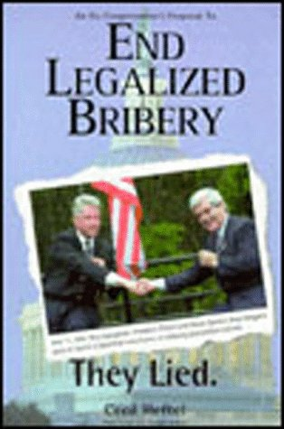 End Legalized Bribery: An Ex-Congressman's Proposal to Clean Up Congress