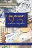img - for Christianity 9 to 5: Living Your Faith at Work book / textbook / text book