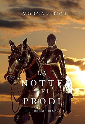 La Notte dei Prodi Re e Stregoni Libro 6 PDF