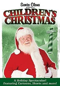 Santa Claus Presents A Children's Christmas