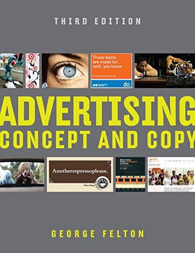 Advertising - Concept and Copy 3e