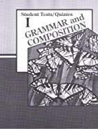 Grammar and Composition I Student…