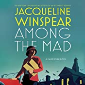 Among the Mad: A Maisie Dobbs Novel | Jacqueline Winspear
