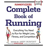 """Runner's World"" Complete Book of Running: Everything You Need to Know to Run for Fun, Fitness and Competitionby Amby Burfoot"