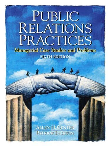 Public Relations Practices: Managerial Case Studies