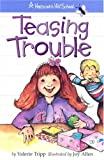 img - for Teasing Trouble (Hopscotch Hill School) book / textbook / text book