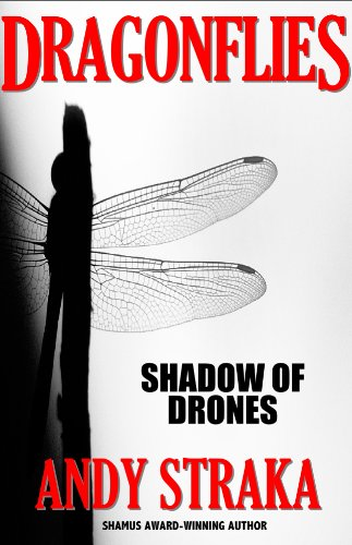 Dragonflies: Shadow of Drones (Book 1 of the Dragonflies Series)