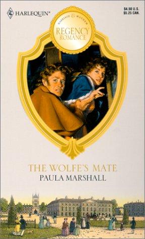 Wolfe'S Mate (Readers Choice) (Harlequin Regency Romance), MARSHALL