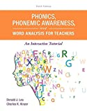 img - for Phonics, Phonemic Awareness, and Word Analysis for Teachers: An Interactive Tutorial (10th Edition) (What's New in Literacy) by Donald J. Leu (2016-01-13) book / textbook / text book